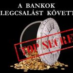 A BANKOK EGYENLEGCSALÁST KÖVETTEK EL