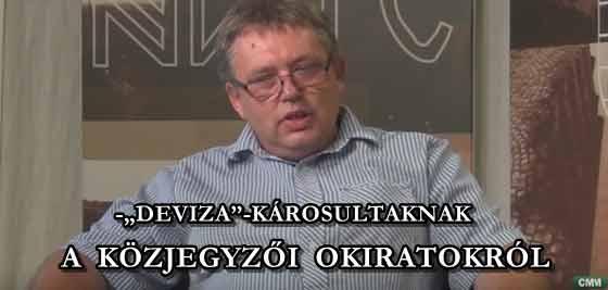 """A KÖZJEGYZŐI OKIRATOKRÓL-""""DEVIZA""""-KÁROSULTAKNAK."""