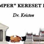 """DR. KRISTON – ÁLLAMPER"""" KERESET I/II. RÉSZ"""