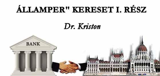 """DR. KRISTON - ÁLLAMPER"""" KERESET I/II. RÉSZ."""