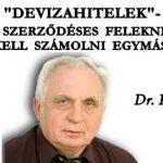 """""""DEVIZAHITELEK""""-A PROBLÉMA MEGOLDÁSA A SZERZŐDÉSES FELEKNEK EL KELL SZÁMOLNI EGYMÁSSAL!"""