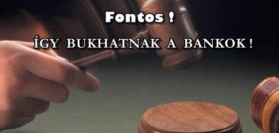 FONTOS! ÍGY BUKHATNAK A BANKOK!