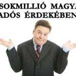 A SOKMILLIÓ MAGYAR ADÓS ÉRDEKÉBEN