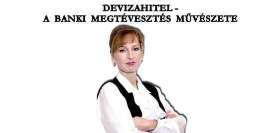 DEVIZAHITEL-A BANKI MEGTÉVESZTÉS MŰVÉSZETE.