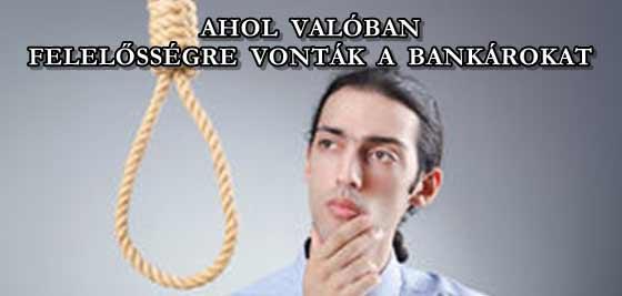 AHOL VALÓBAN FELELŐSSÉGRE VONTÁK A BANKÁROKAT.