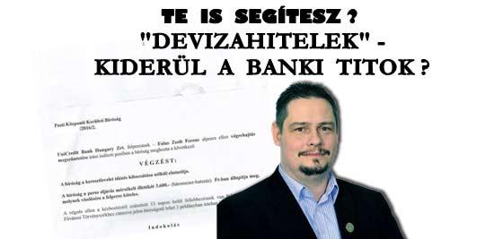 """""""DEVIZAHITELEK""""-KIDERÜL A BANKI TITOK? TE IS SEGÍTESZ?"""