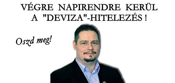 """VÉGRE NAPIRENDRE KERÜL A """"DEVIZA""""-HITELEZÉS!"""