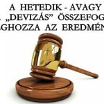 """A HETEDIK-AVAGY A """"DEVIZÁS"""" ÖSSZEFOGÁS MEGHOZZA AZ EREDMÉNYT!"""