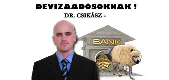DR. CSIKÁSZ - DEVIZAADÓSOKNAK!