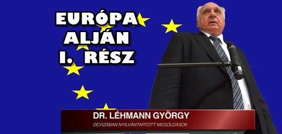 DR. LÉHMANN-EURÓPA ALJÁN I. RÉSZ.