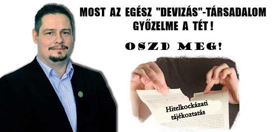 """MOST AZ EGÉSZ """"DEVIZÁS""""-TÁRSADALOM GYŐZELME A TÉT!"""