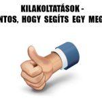 KILAKOLTATÁSOK-NAGYON FONTOS, HOGY SEGÍTS EGY MEGOSZTÁSSAL!
