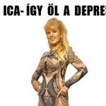 BÍRÓ ICA-ÍGY ÖL A DEPRESSZIÓ.