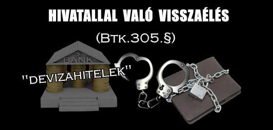HIVATALLAL VALÓ VISSZAÉLÉS (Btk.305.§).
