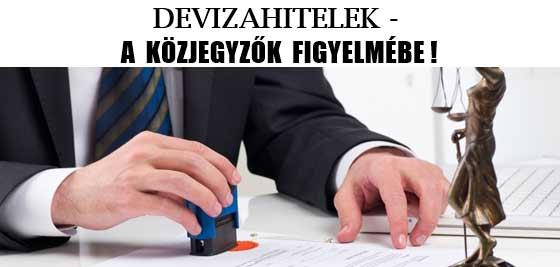 DEVIZAHITELEK-A KÖZJEGYZŐK FIGYELMÉBE!