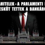 DEVIZAHITELEK-A PARLAMENTI PÁRTOK HŰSÉGESKÜT TETTEK A BANKÁROKNAK?