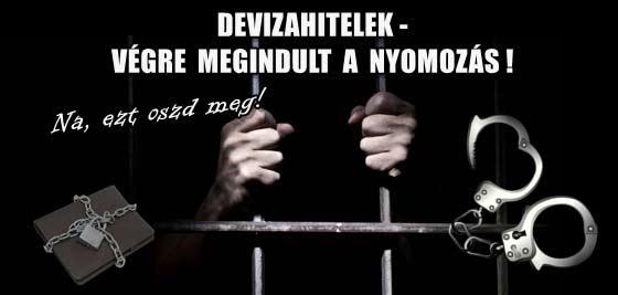 DEVIZAHITELEK-VÉGRE MEGINDULT A NYOMOZÁS!
