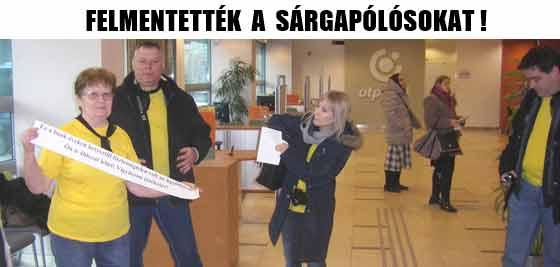 FELMENTETTÉK A SÁRGAPÓLÓSOKAT!
