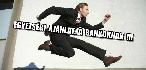 EGYEZSÉGI AJÁNLAT MINDEN BANK RÉSZÉRE A SÁRGAPÓLÓSOKTÓL.