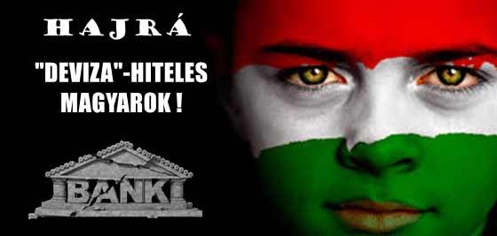 """HAJRÁ """"DEVIZA""""-HITELES MAGYAROK!"""