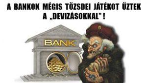"""A BANKOK MÉGIS TŐZSDEI JÁTÉKOT ŰZTEK A """"DEVIZÁSOKKAL""""!"""