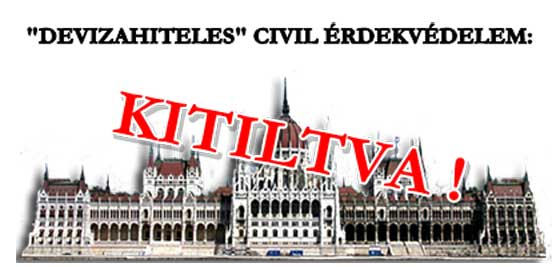 DEVIZAHITELES-CIVIL-ÉRDEKVÉDELEM-KITILTVA-CIVILKONTROLL-COM