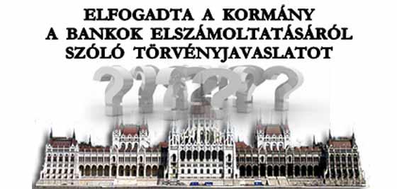 ELFOGADTA-A-KORMÁNY-A-BANKOK-ELSZÁMOLTATÁSÁRÓL-SZÓLÓ-TÖRVÉNYJAVASLATOT-CIVILKONROLL-COM