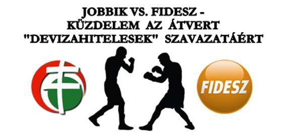 JOBBIK-VS-FIDESZ-KÜZDELEM-AZ-ÁTVERT-DEVIZAHITELESEK-SZAVAZATÁÉRT-CIVILKONTROLL-COM
