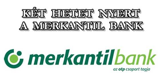 KÉT-HETET-NYERT-A-MERKANTIL-BANK-CIVILKONTROLL-COM