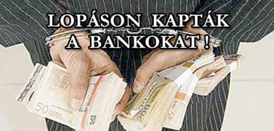 LOPÁSON-KAPTÁK-A-BANKOKAT-civilkontroll-com